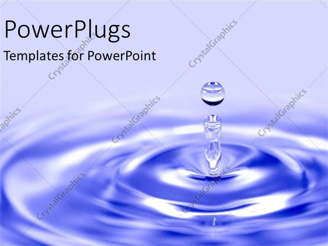Powerpoint template blue water drop into pond as a for Design of oxidation pond ppt
