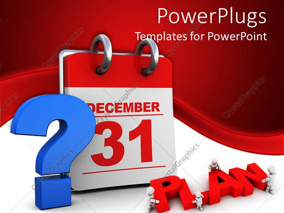 Calendar Year Question : Powerpoint template question mark about plans for last