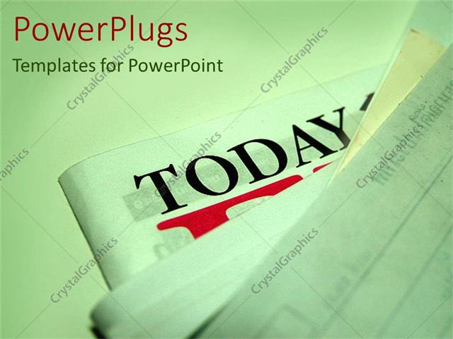 PowerPoint Template Displaying Stack of News Papers with Today Text on One